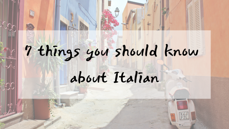 7 things you should know about Italian